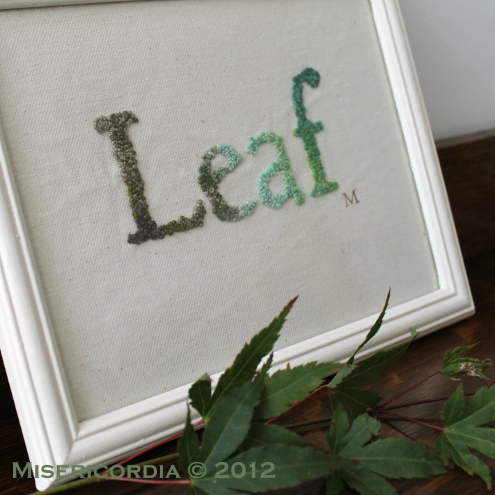 Leaf hand embroidery - Misericordia 2012