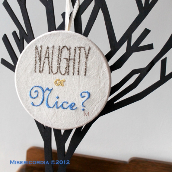 Naughty or Nice hand embroidered hoop - Misericordia 2012