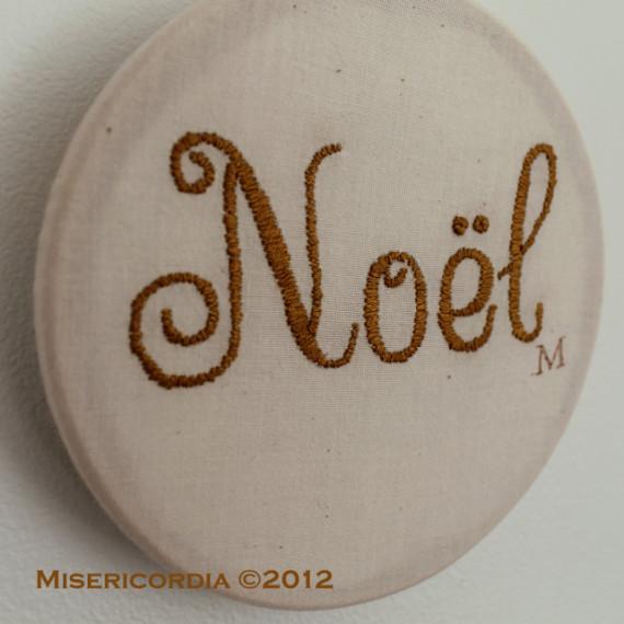 Noel hand embroidery - Misericordia 2012